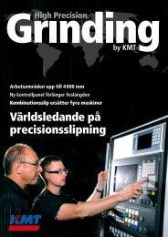Världsledande på precisionsslipning - KMT Precision Grinding AB