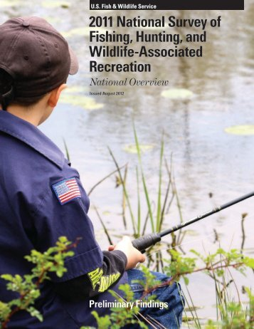 2011 National Survey of Fishing, Hunting, and Wildlife-Associated