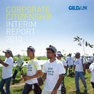 CORPORATE CITIZENSHIP INTERIM REPORT 2010 - Gildan