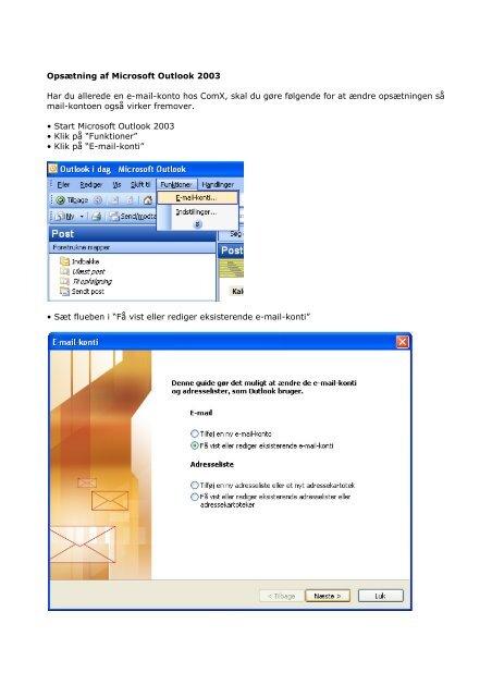 Opsætning af Microsoft Outlook 2003 Har du allerede en e ... - ComX
