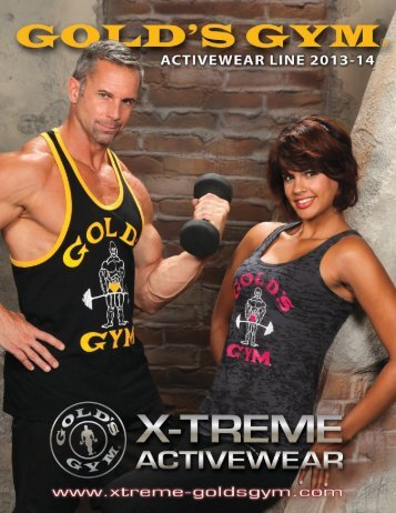 To View Our Catalog - Gold's Gym Apparel by X-treme Activewear