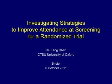 Investigating Strategies to Improve Attendance at Screening for a ...