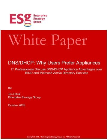 DNS/DHCP: Why Users Prefer Appliances - Infoblox