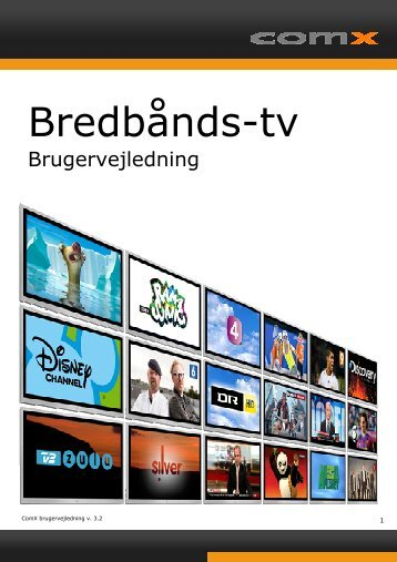 Visio-IPTV brugervejledning version 3,2.vsd - ComX