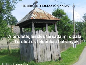 A területfejlesztés társadalmi oldala – Területi és települési hátrányok