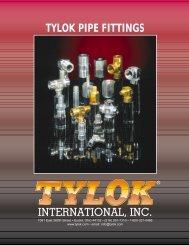 Tylok International Pipe Fittings Catalog - Tylok International, Inc.