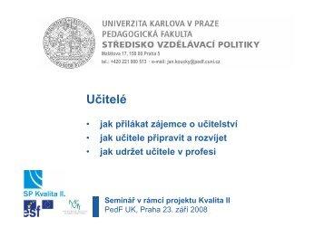 Kvalita II Učitelé Sep08 - Středisko vzdělávací politiky