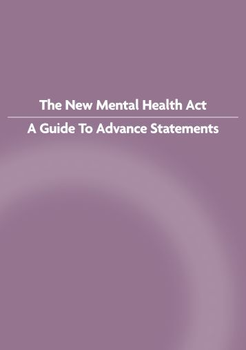 The New Mental Health Act A Guide To Advance Statements