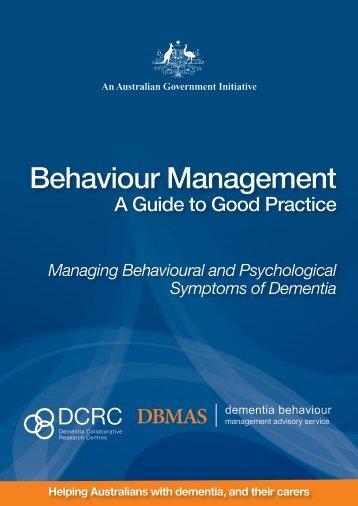Behaviour Management: A Guide to Good Practice - Dementia ...