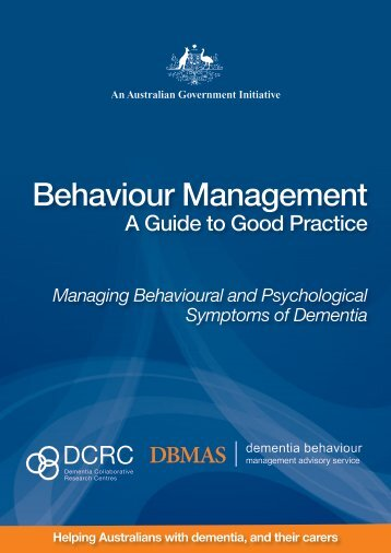 Behaviour Management: A Guide to Good Practice - Dementia ...