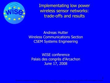 Implementating low power wireless sensor networks - WISE-Project