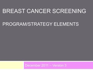 BREAST CANCER SCREENING - cancerview.ca
