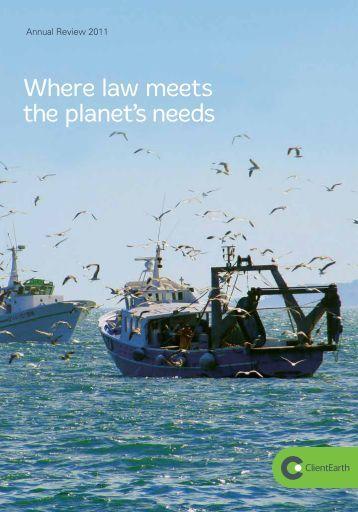 Annual trustees' report 2011 - ClientEarth