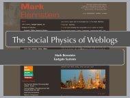 The Social Physics of Weblogs - Mark Bernstein