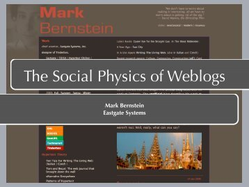 The Social Physics of Weblogs - Mark Bernstein