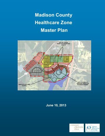 Madison County Healthcare Zone Master Plan - Governor Phil Bryant