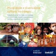 Pluralidade e diversidade cultural no campo - Instituto Embratel