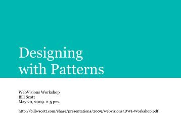 Designing with Patterns - Bill Scott's Portfolio