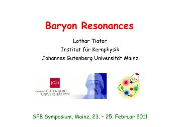 Baryon Resonances - Johannes Gutenberg-Universität Mainz