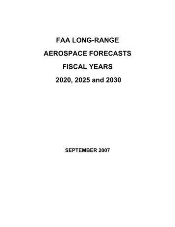 FAA LONG-RANGE AEROSPACE FORECASTS FISCAL YEARS ...