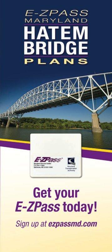 Download the Hatem Bridge Plan Brochure - E-ZPass® Maryland