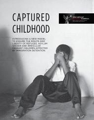 CAPTURED CHILDHOOD - International Detention Coalition