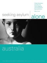 Seeking Asylum Alone. A Study of Australian Law, Policy and ...