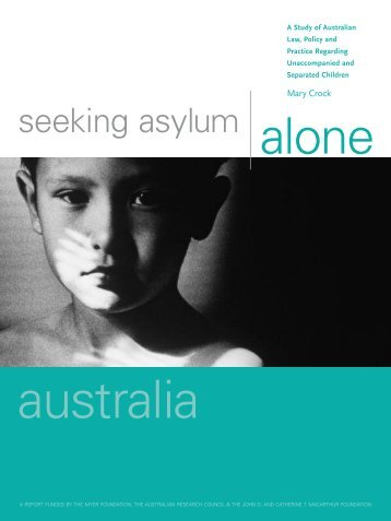 Seeking Asylum Alone. A Study of Australian Law, Policy and ...