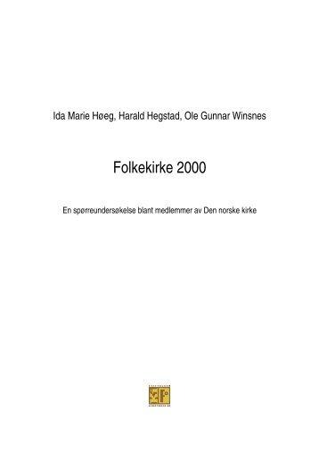 Folkekirke 2000 - Stiftelsen Kirkeforskning KIFO