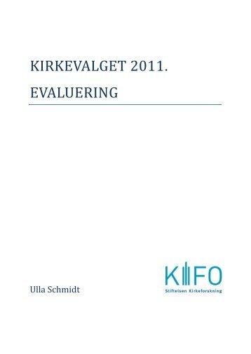 KIRKEVALGET 2011. EVALUERING - Den norske kirke