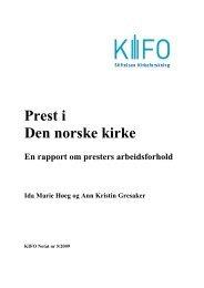 Prest i Den norske kirke - Stiftelsen Kirkeforskning KIFO