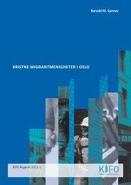 kristne migrantmenigheter i oslo - Stiftelsen Kirkeforskning KIFO
