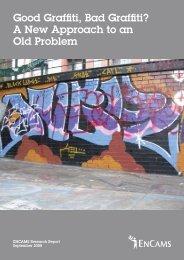 Good Graffiti, Bad Graffiti? A New Approach to an ... - Keep Britain Tidy