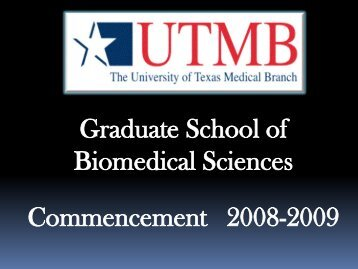 Commencement 2009 - The Graduate School of Biomedical Sciences