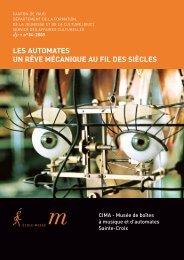LES AUTOMATES UN RÊVE MÉCANIQUE AU FIL ... - Musée du CIMA
