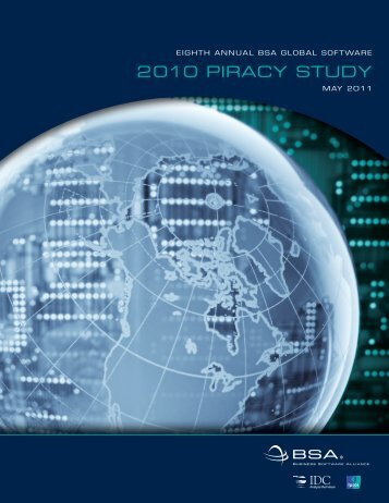 The 2010 Piracy Study - BSA Global Software Piracy Study