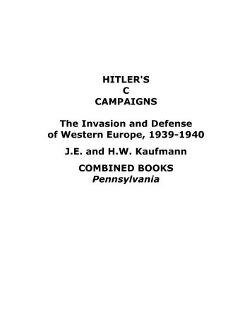 HITLER'S C CAMPAIGNS The Invasion and Defense of ... - jessbcuzz