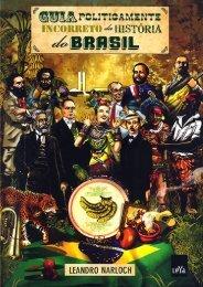 leandro-narloch-guia-politicamente-incorreto-da-histc3b3ria-do-brasil
