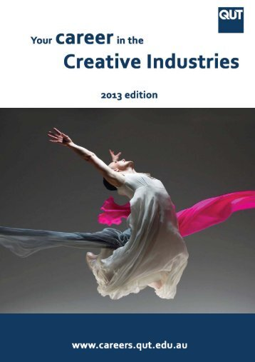 Creative Industries (PDF 10MB) - QUT Careers and Employment