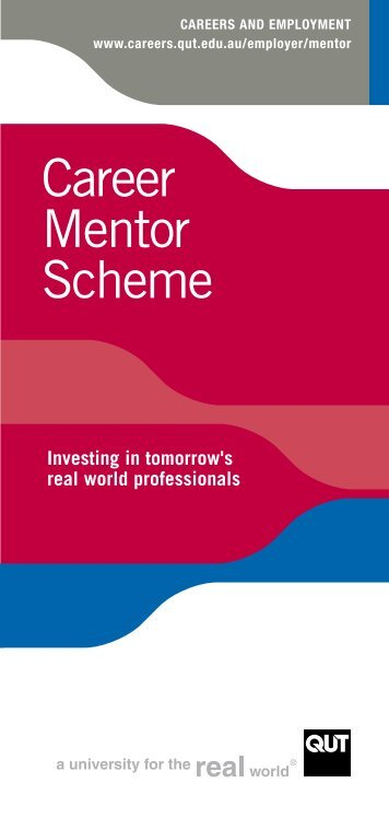 Career Mentor Scheme Brochure - QUT Careers and Employment
