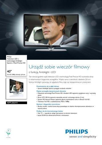 Leaflet 40PFL8664H_12 Released Poland (Polish) High ... - Philips