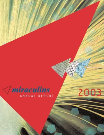 Miraculins 2003 Annual Report