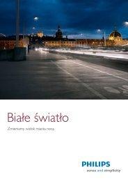 Broszura Białe Światło - Philips Lighting Poland