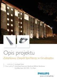 Zabytkowy zespół spichlerzy w Grudziądzu - Philips Lighting Poland