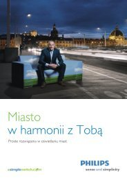 Miasto w harmonii z Tobą - Philips Lighting Poland