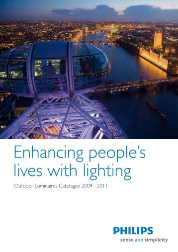 Enhancing people's lives with lighting - Philips