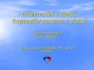 Onemocnění z vibrací = Raynaudův syndrom z vibrací
