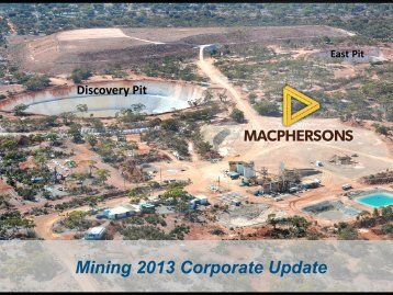 Mining 2013 Corporate Update - MacPhersons Resources Limited