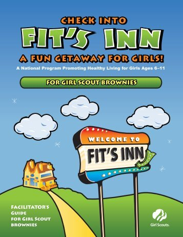 FitsInn Facilitator Guide for Brownies - Girl Scouts of the USA
