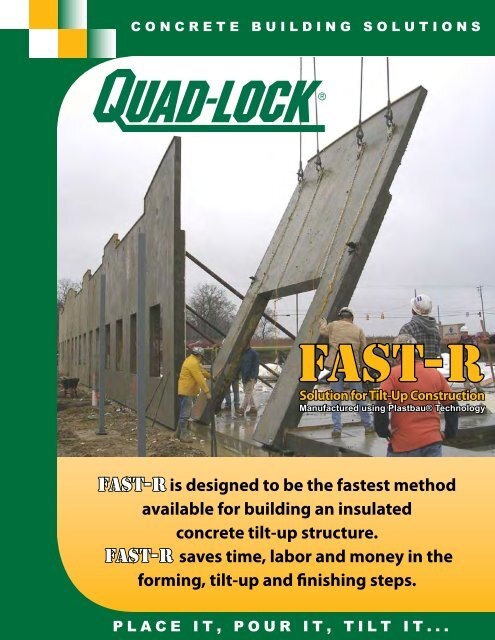 Quad-Lock's FAST-R ICF Tilt-Up Solution - Quad-Lock Building ...